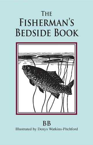 The Fisherman's Bedside Book (Hardback)