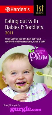 Eating Out with Babies and Toddlers 2011 (Paperback)