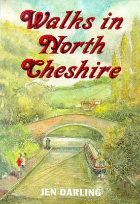 Walks in North Cheshire: Around the Mersey Valley (Paperback)