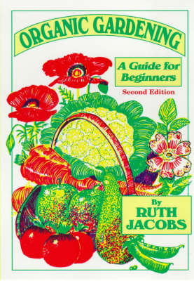 Organic Gardening: A Guide for Beginners (Paperback)