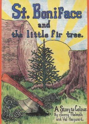 St. Boniface and the Little Fir Tree (Paperback)