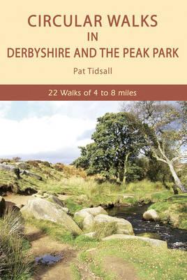 Circular Walks in Derbyshire and the Peak Park (Paperback)
