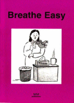 Your Good Health: Breathe Easy - Your good health (Paperback)