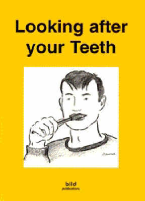 Your Good Health: Looking After Your Teeth - Your good health (Paperback)