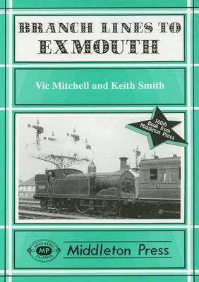 Branch Lines to Exmouth - Branch Lines (Hardback)