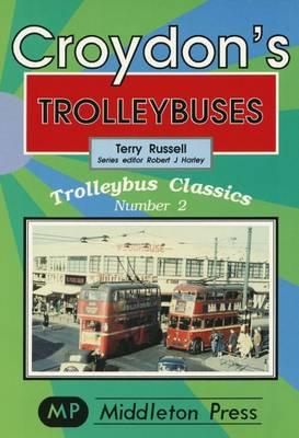 Croydon Trollybuses - Trolleybuses 2 (Paperback)