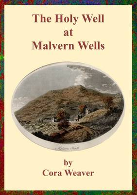 The Holy Well at Malvern Wells (Paperback)