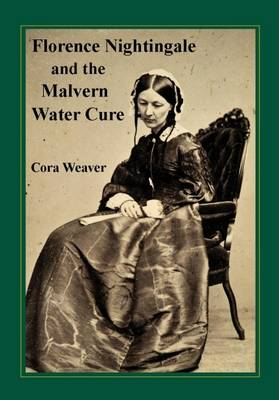 Florence Nightingale and the Malvern Water Cure (Paperback)