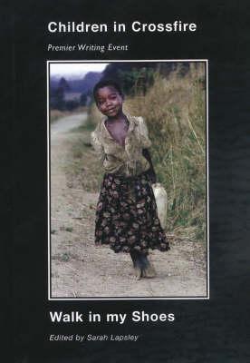 Walk in My Shoes: Children in Crossfire (Paperback)