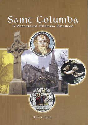 St Columba: A Protestant Dilemma (Paperback)