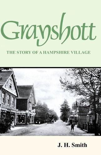 Grayshott: The Story of a Hampshire Village (Paperback)