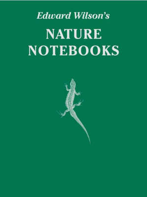 Edward Wilson's Nature Notebooks: Special Limited Edition - Antarctic (Leather / fine binding)
