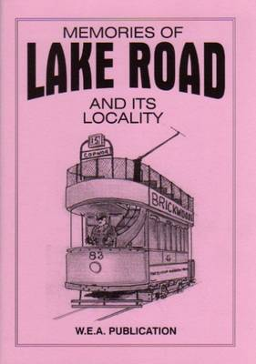 Memories of Lake Road and Its Locality (Paperback)