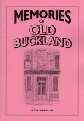 Memories of Old Buckland (Paperback)