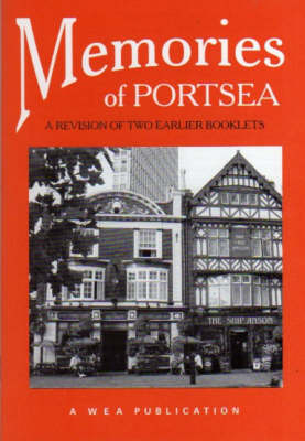 Memories of Portsea: A Revision of Two Earlier Booklets (Paperback)