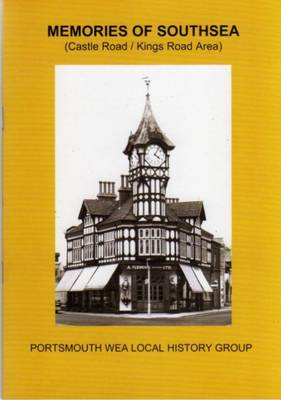Memories of Southsea: Castle Road / Kings Road Area (Paperback)