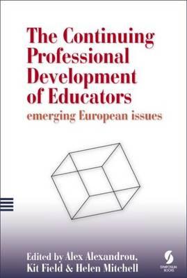 The Continuing Professional Development of Educators: Emerging European Issues (Paperback)