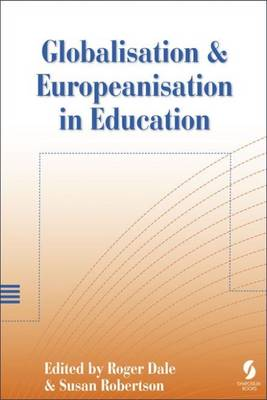 Globalisation and Europeanisation in Education: Quality, Equality and Democracy (Paperback)