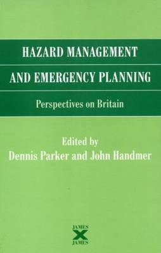 Hazard Management and Emergency Planning: Perspectives in Britain (Hardback)