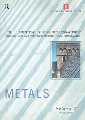 Metals - English Heritage Research Transactions v. 1 (Paperback)