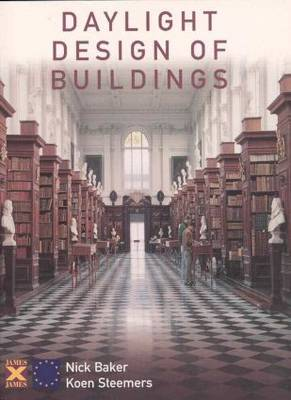 Daylight Design of Buildings: A Handbook for Architects and Engineers (Paperback)