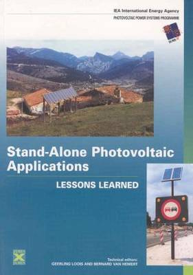 Stand-Alone Photovoltaic Applications: Lessons Learned (Paperback)