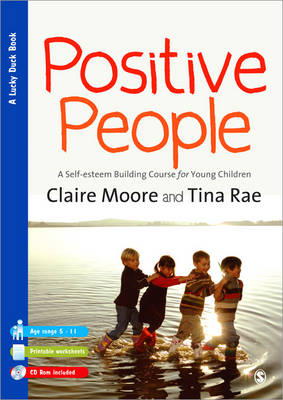 Positive People: A Self-Esteem Building Course for Young Children (Key Stages 1 & 2) - Lucky Duck Books (Paperback)