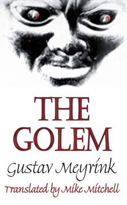 The Golem - European Classics (Paperback)