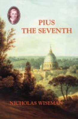 Pius the Seventh (Paperback)