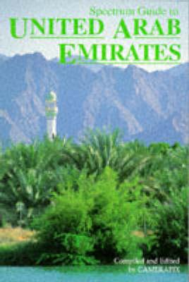 Spectrum Guide to United Arab Emirates - Spectrum Guides (Paperback)