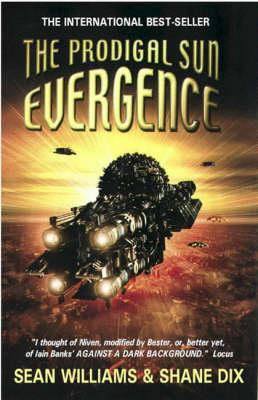 The Prodigal Sun - Evergence Trilogy Bk. 1 (Paperback)
