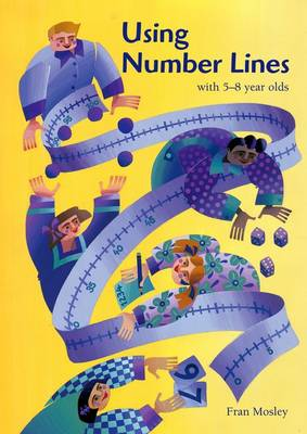 Using Number Lines with 5-8 Year Olds (Paperback)