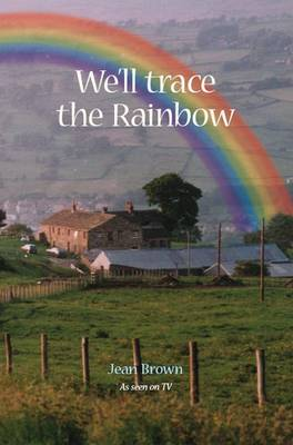 We'll Trace the Rainbow (Paperback)