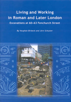 Living and Working in Roman and Later London (Hardback)