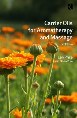 Carrier Oils: For Aromatherapy and Massage (Paperback)