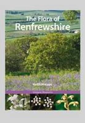 The Flora of Renfrewshire (Hardback)