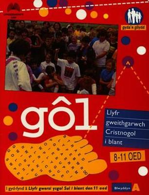Cyfres Gyda'n Gilydd: Gol (Blwyddyn A) (Paperback)