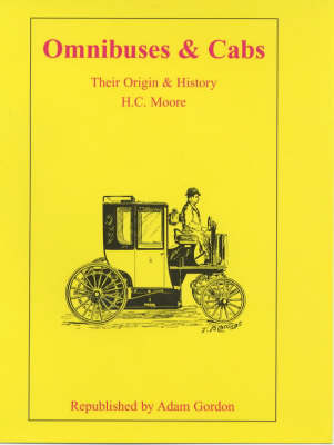 Omnibuses and Cabs: Their Origin and History (Hardback)