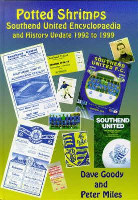Southend United A-Z and 1992-1999 History Update (Hardback)