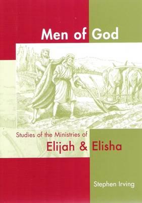 Men of God: Studies in the Ministries of Elijah & Elisha (Paperback)