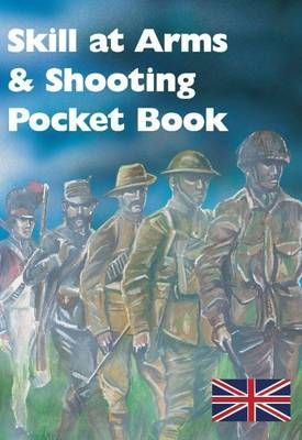 Skill at Arms and Shooting Pocket Book (Paperback)