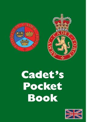 Cadet's Pocket Books: Army and Combined Cadet Pocket Book - Army Cadet (Paperback)