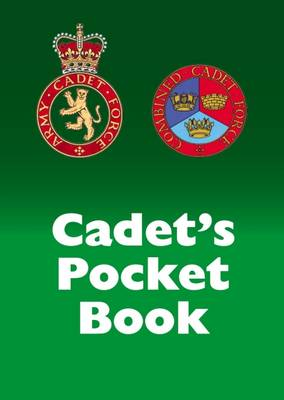 Cadet's Pocket Book: Army and Combined Cadet Force Pocket Book (Paperback)