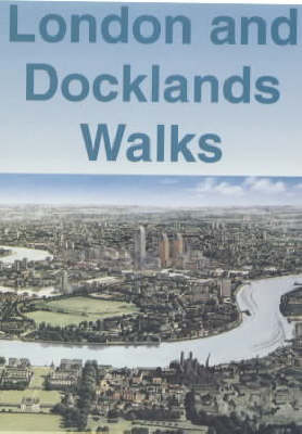 London and Docklands Walks (in Colour): The Definitive Colour Guide (Paperback)