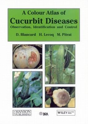 Cucurbit Diseases: Observation, Identification & Control (Hardback)