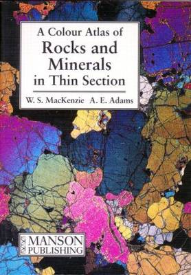 Rocks and Minerals in Thin Section: A Colour Atlas (Paperback)