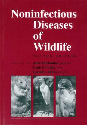 Noninfectious Diseases of Wildlife (Paperback)