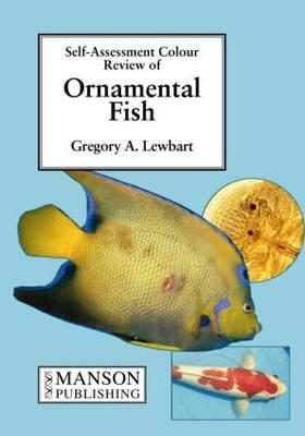 Ornamental Fish: Self-Assessment Color Review - Veterinary Self-Assessment Color Review Series (Paperback)