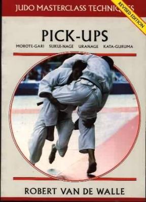 Pick-ups - Judo Masterclass Techniques (Paperback)