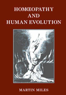 Homoeopathy and Human Evolution (Paperback)